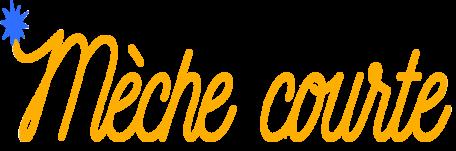 Le nouveau site internet de Mèche Courte est arrivé !